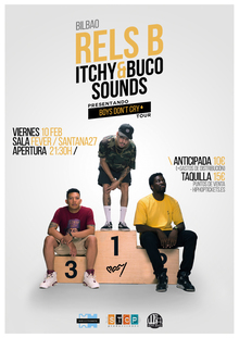 RELS B + Itchy&Buco Sounds @ BILBAO