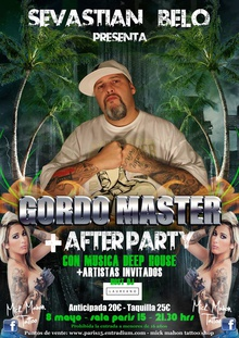 Gordo Master + After Party Deep House