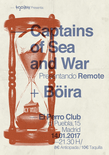 CAPTAINS OF SEA AND WAR + BÖIRA en Madrid