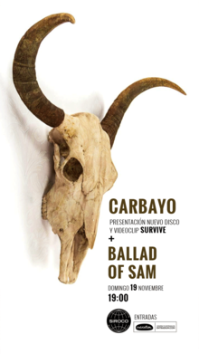 CARBAYO (Presentacion disco y video) + BALLAD OF SAM