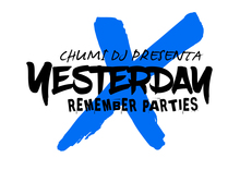 YESTERDAY X BY CHUMI DJ